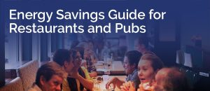 Energy saving for restaurants and pubs - Smarter Business