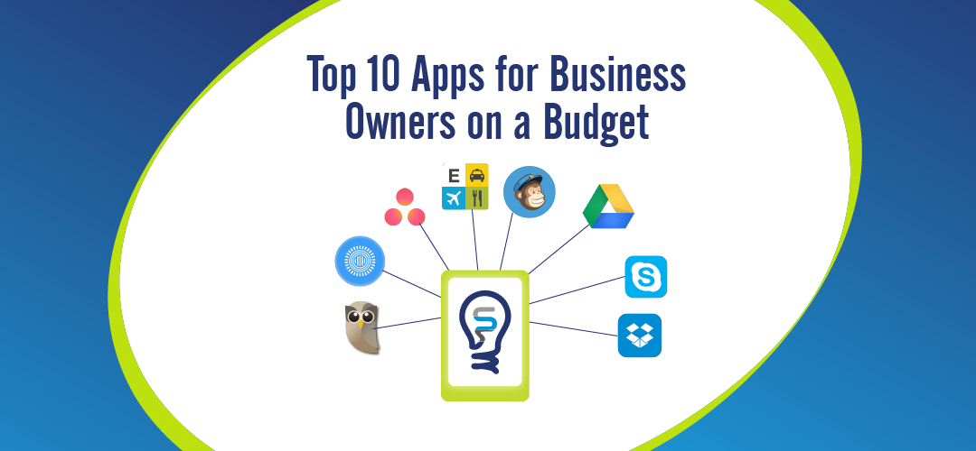 Top 10 apps for business owners on a budget