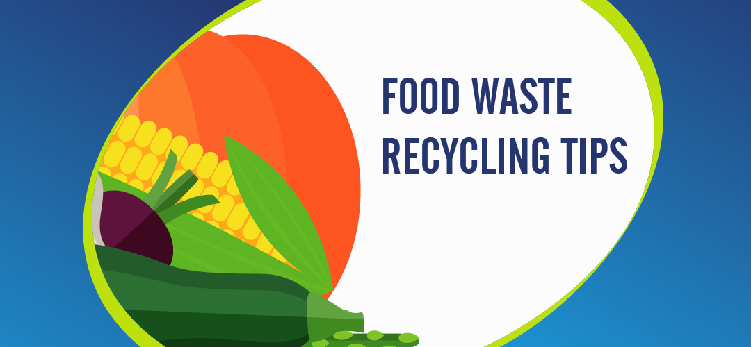 Food waste recycling tips