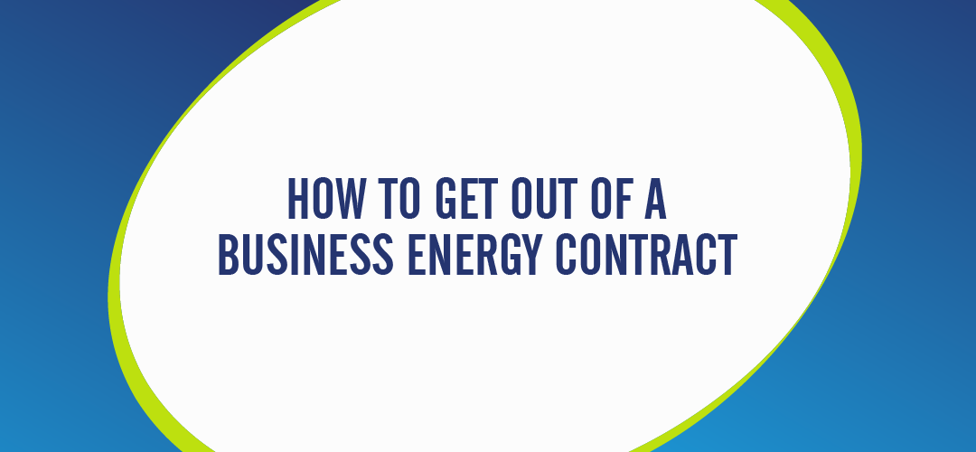How to get out of an energy contract